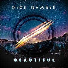 Dice Gamble Beautiful CD Hard Copy