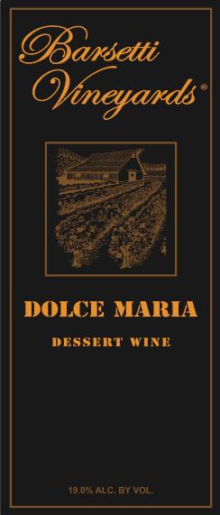 Dolce Maria dessert wine
