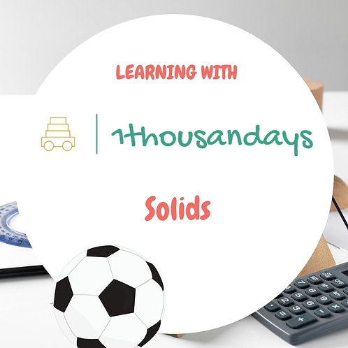 Solids (suited for ages 3 - 5)