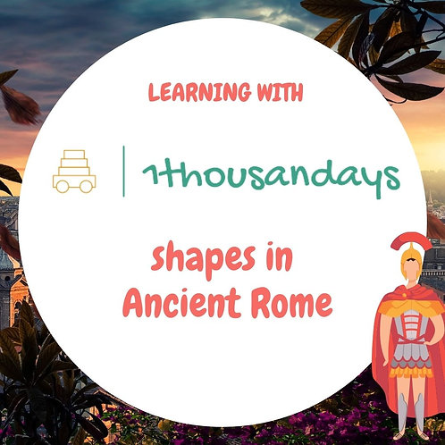 Shapes in Ancient Rome (suited for ages 4.5 - 6)