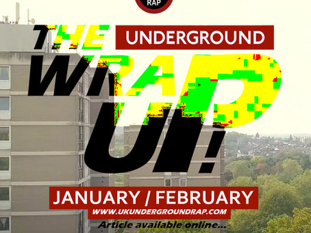 The Underground WRAP UP - JAN/FEB