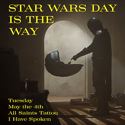 STAR WARS DAY MAY THE 4TH ALL SAINTS TATTOO
