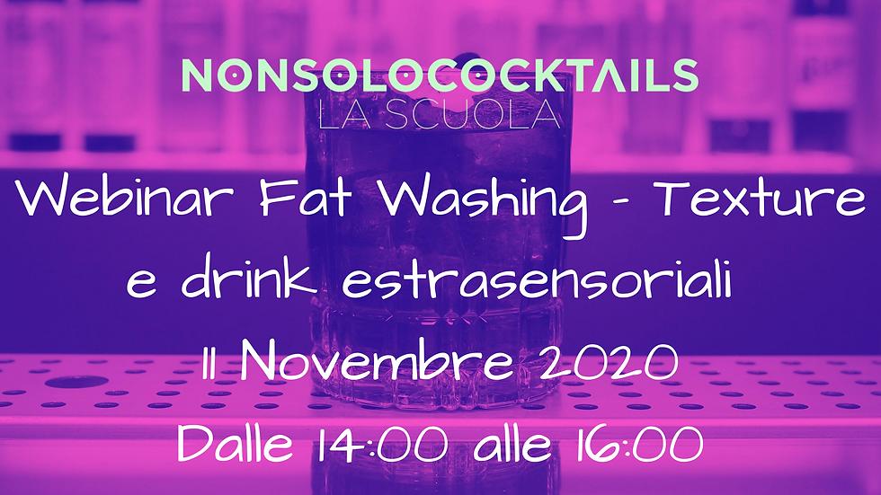 Webinar Fat Wash, grassi in miscelazione, texture ed esperienze extra sensoriali