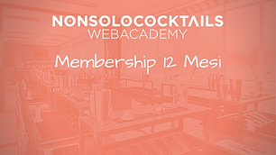 Membership 12 Mesi Web Academy NONSOLOCOCKTAILS
