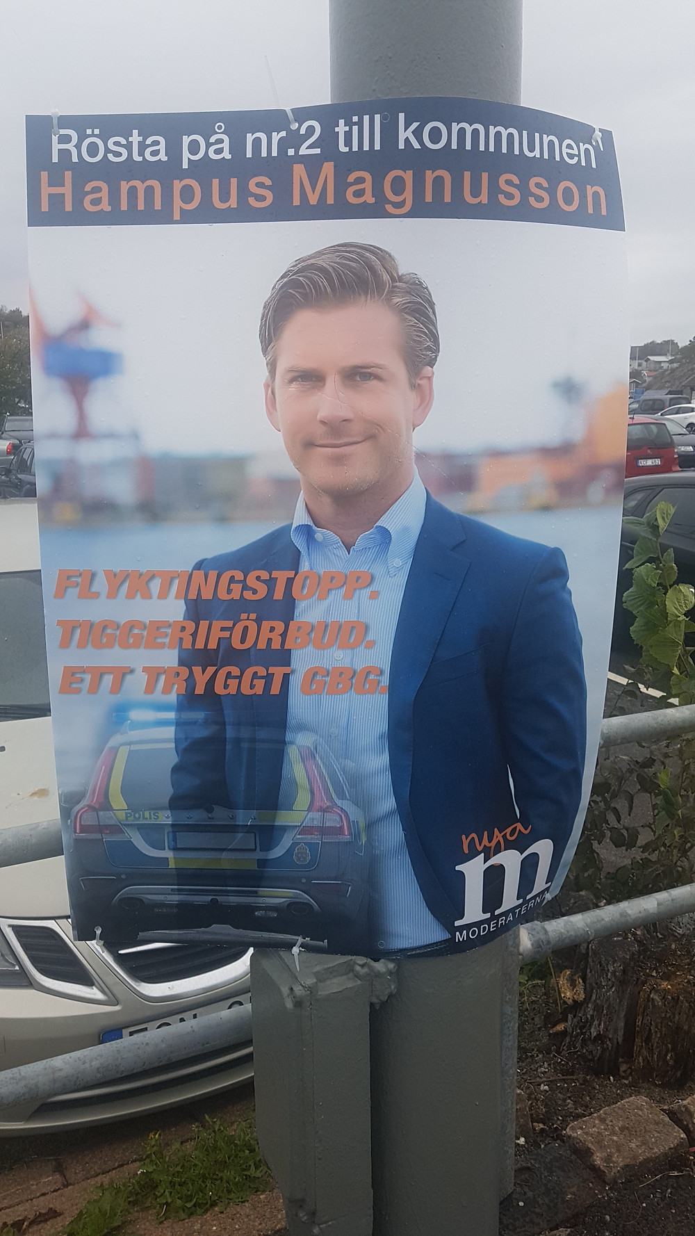 ' Stop refugees. Stop begging. For a safe Gothenburg.' Election poster of the Moderaterna in Gothenburg. (Foto: private)