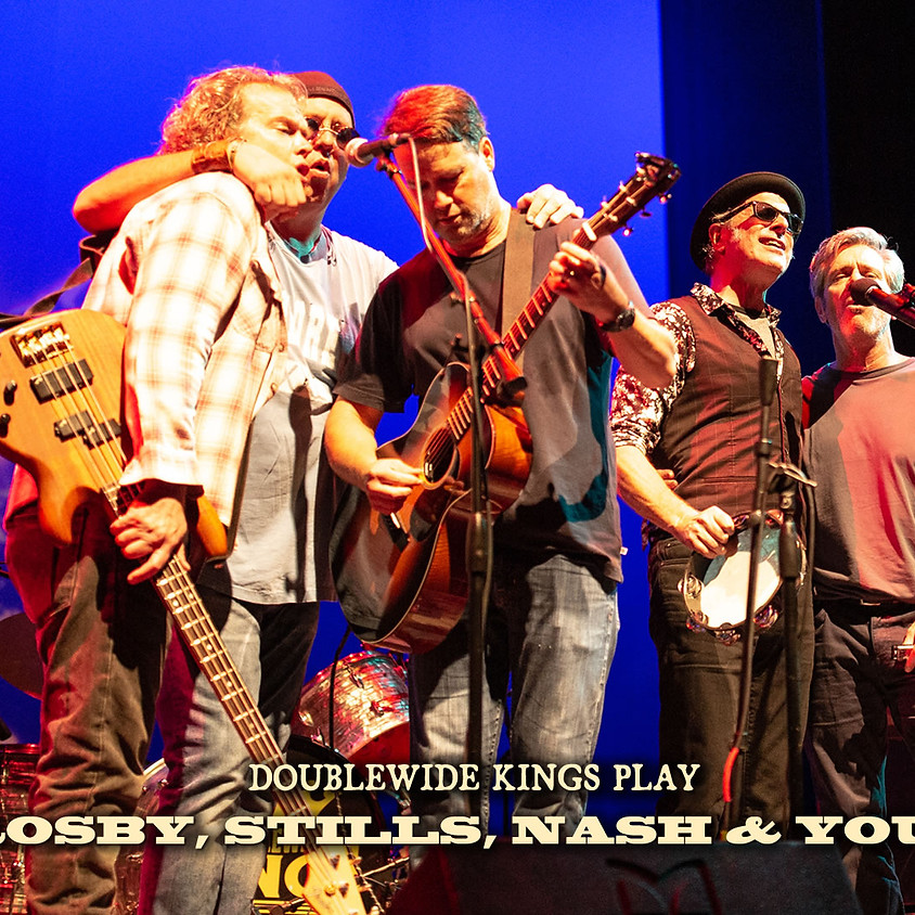 Doublewide Kings Play Crosby, Stills, Nash & Young