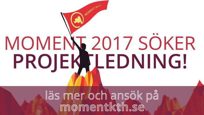 MOMENT 2017 SÖKER PROJEKTLEDNING