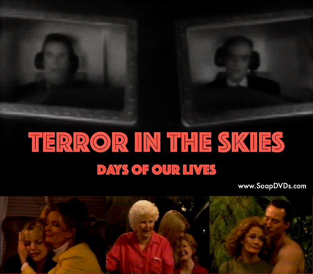 Terror in the Skies - Days of Our Lives