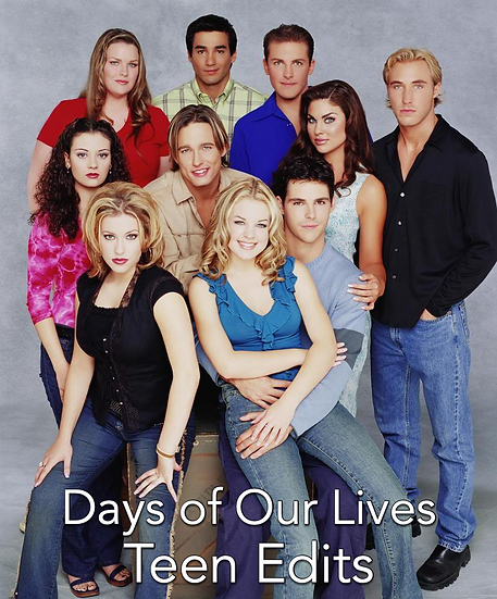 Teen Edits - Days of Our Lives