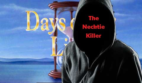The Necktie Killer - Days of Our Lives