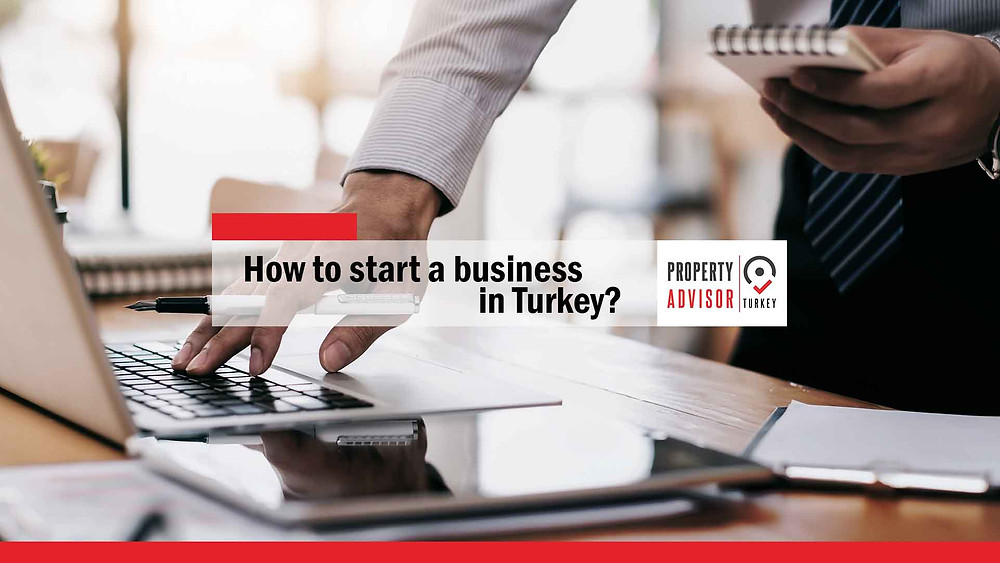 How to start a business in Turkey?
