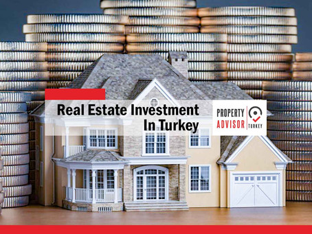 Real estate investment in Turkey