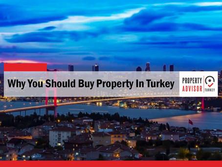 Whey You Should Buy Property In Turkey