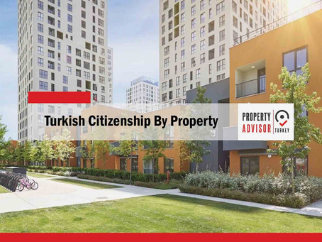 Turkish citizenship by property
