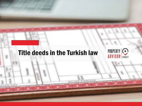 Title deeds in the Turkish law