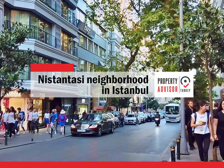 Nistantasi the celebrities' neighborhood in Istanbul