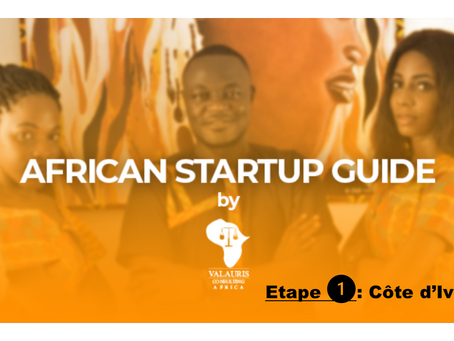 #AfricanZoom6 : African Startup Guide: Etape 1 Côte d'ivoire