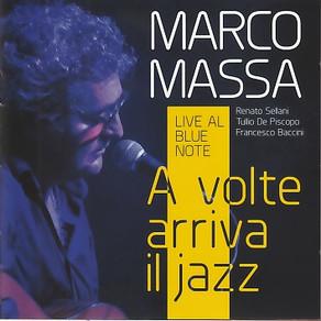 A volte arriva il jazz - M. Massa