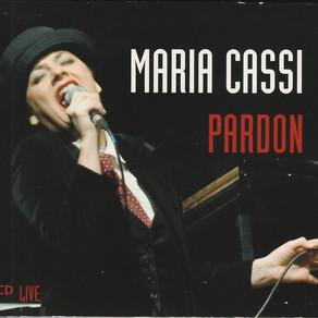 Maria Cassi - Pardon