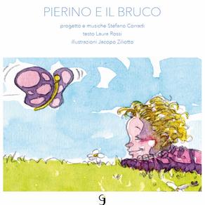 """Stefano Corradi - Laura Rossi """"Pierino e il bruco"""""""
