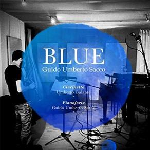 """Guido Umberto Sacco - """"Blue"""" per clarinetto e pianoforte."""