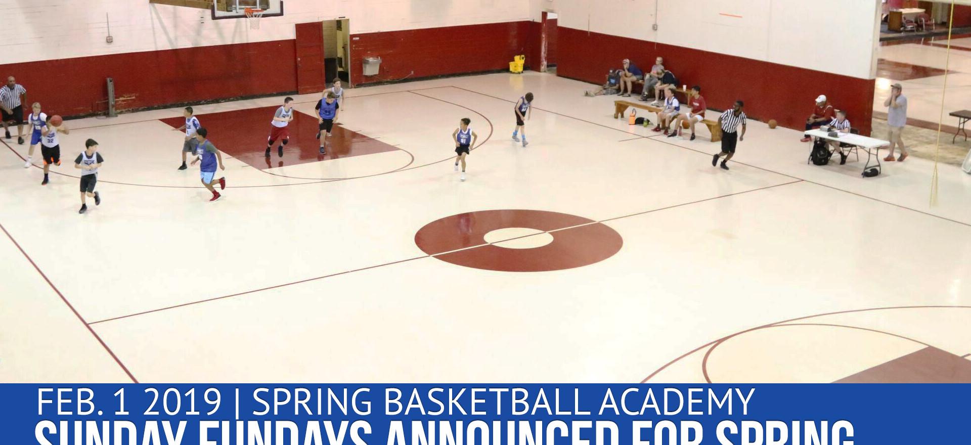 Spring Basketball Academy - Sunday Funda