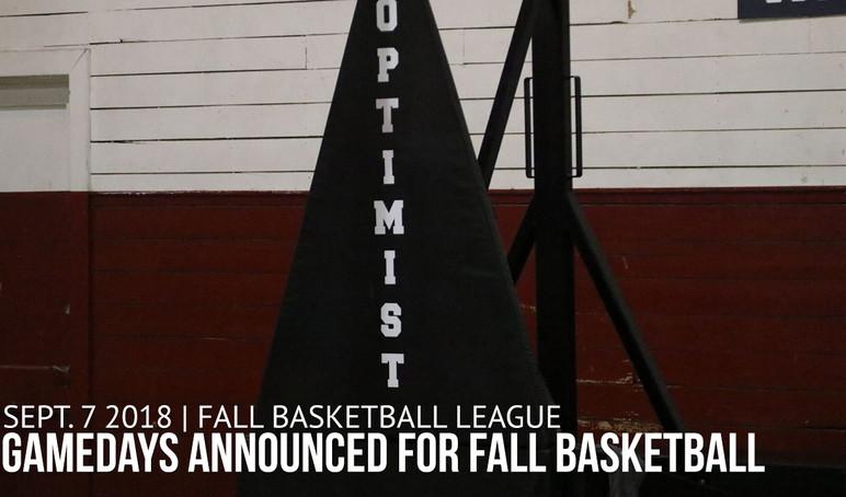 9-7-18 - Gamdays for Fall Basketball Ann