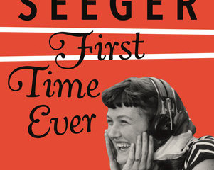 Gypsy at Heart: First Time Ever by Peggy Seeger