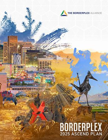 Borderplex Alliance 2025 Ascend Plan.png