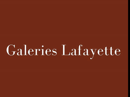 PIA & galeries Lafayettes
