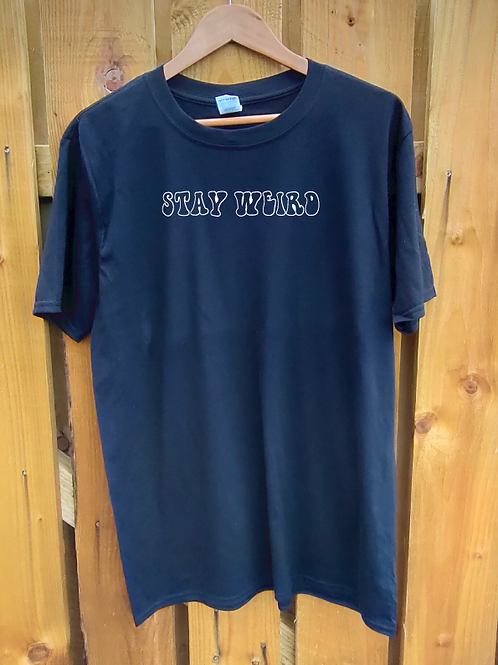 Stay Weird Black T-Shirt