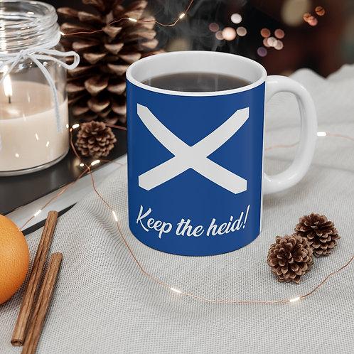 Keep the heid! Mug 11oz