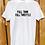 Full Tank Full Throttle White T-Shirt