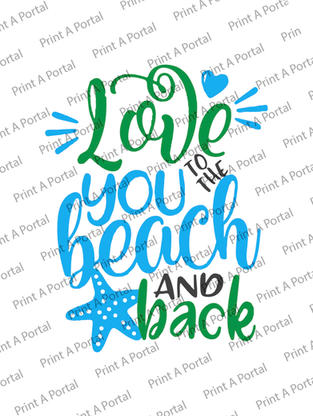 love you to the beach and back.jpg