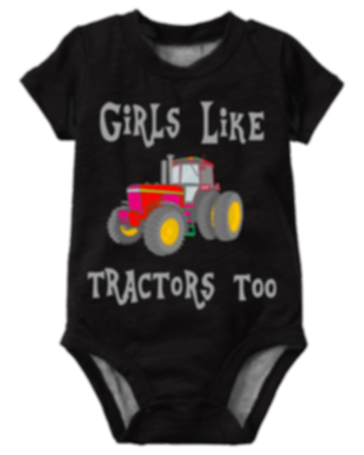 girls like tractors too-onsie.png