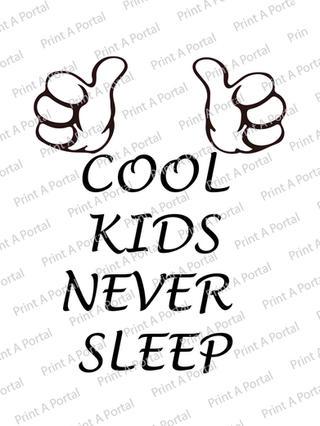 cool kids never sleep.jpg