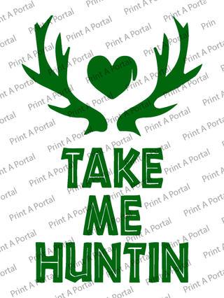 take me hunting.jpg