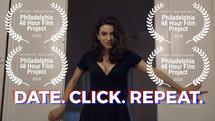 Date. Click. Repeat. (48 Hour Film)