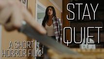 Stay Quiet (Short Horror Film)