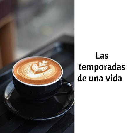 """""""Las temporadas de una vida😜"""""""