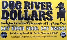 Dog River Farm Dollars