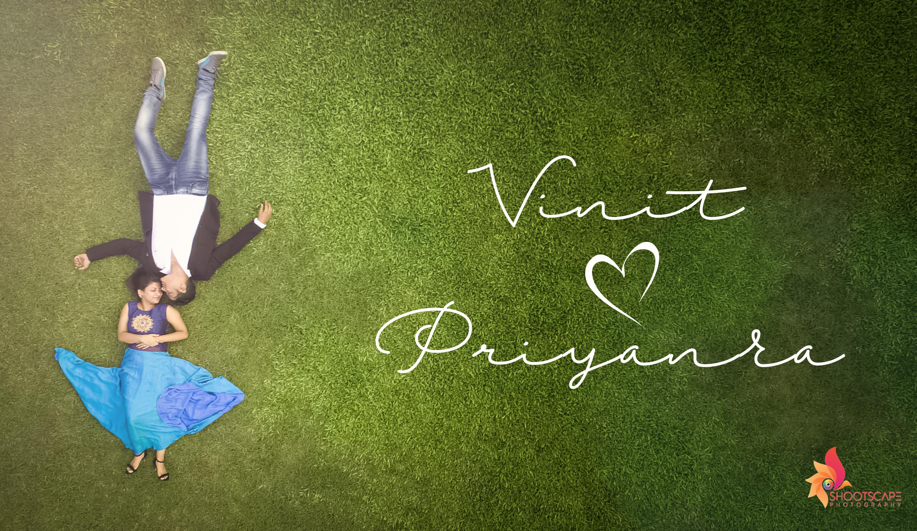 Vinit & Priyanka