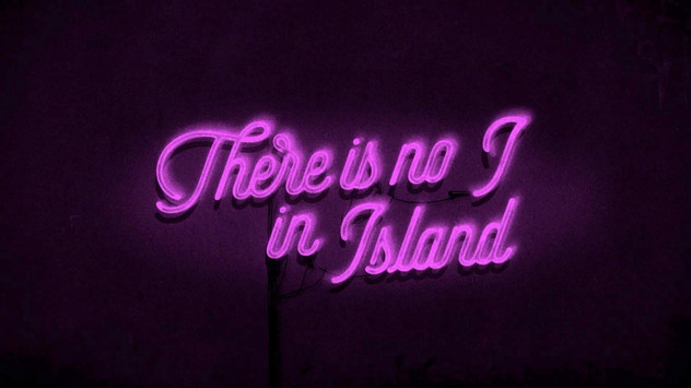 TRAILER - There Is No I In Island