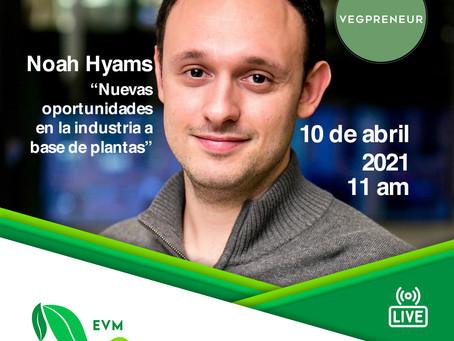 Noah Hyams - Nuevas oportunidades en la industria a base de plantas