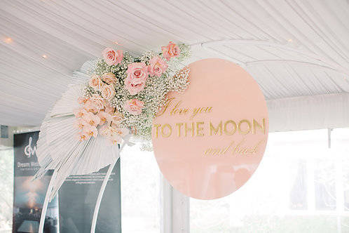 'I LOVE YOU TO THE MOON AND BACK' ACRYLIC SIGN