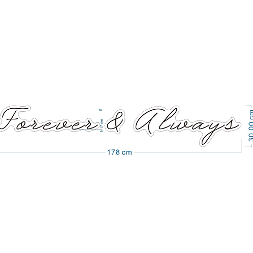 FOREVER & ALWAYS NEON SIGN