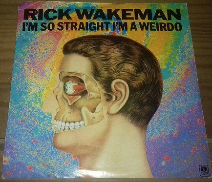 "Rick Wakeman - I'm So Straight I'm A Weirdo (7"", Single) (A&M Records)"
