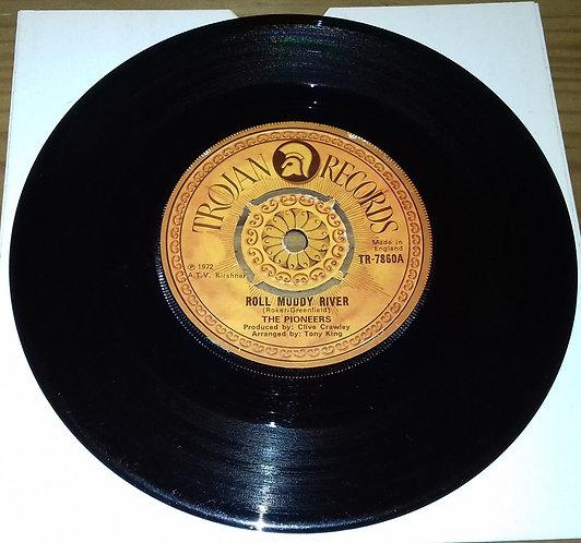 "The Pioneers - Roll Muddy River (7"", Single, 4 P) (Trojan Records)"