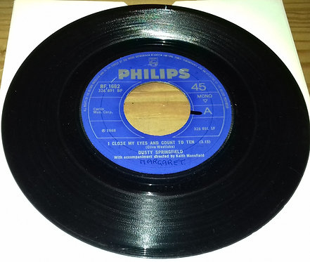 """Dusty Springfield - I Close My Eyes And Count To Ten (7"""", Mono, Juk) (Philips,"""
