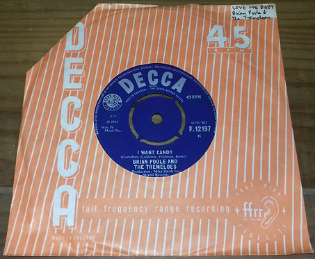 """Brian Poole & The Tremeloes - I Want Candy (7"""") (Decca)"""